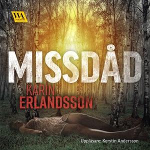 Missdåd (ljudbok) av Karin Erlandsson