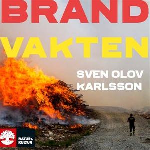 Brandvakten (ljudbok) av Sven Olov Karlsson