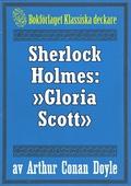 Sherlock Holmes: Äventyret med »Gloria Scott» – Återutgivning av text från 1947