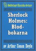 Sherlock Holmes: Äventyret med blodbokarna – Återutgivning av text från 1947