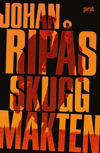 Skuggmakten (e-bok) av Johan Ripås