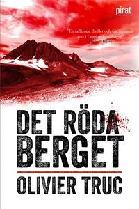 Det röda berget (e-bok) av Olivier Truc