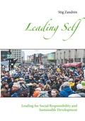 Leading Self: Leading for Social Responsibility and Sustainable Development