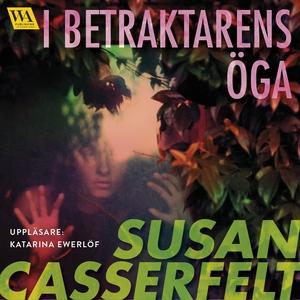 I betraktarens öga (ljudbok) av Susan Casserfel