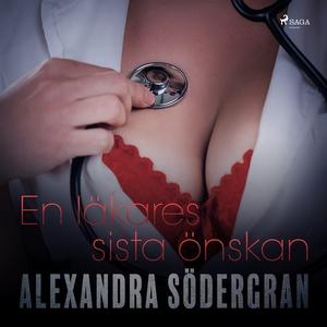 En läkares sista önskan (ljudbok) av Alexandra