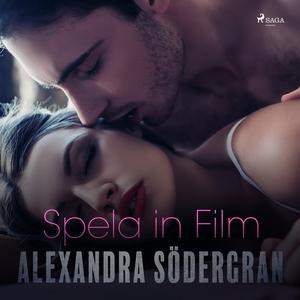 Spela in film (ljudbok) av Alexandra Södergran