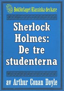 Sherlock Holmes: Äventyret med de tre studenter