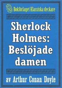 Sherlock Holmes: Äventyret med den beslöjade da