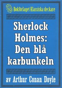 Sherlock Holmes: Äventyret med den blå karbunke