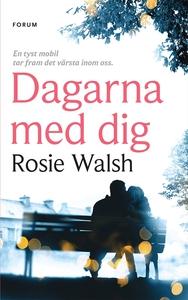 Dagarna med dig (e-bok) av Rosie Walsh