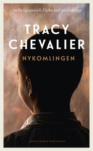 Nykomlingen (e-bok) av Tracy Chevalier