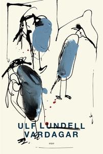 Vardagar (e-bok) av Ulf Lundell