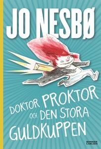 Doktor Proktor och den stora guldkuppen (e-bok)