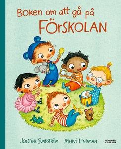 Boken om att gå på förskolan (e-bok) av Josefin