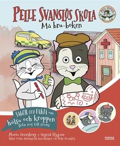 Pelle Svanslös skola. Må bra-boken (e-bok) av M