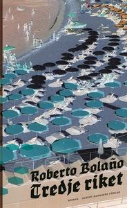Tredje riket (e-bok) av Roberto Bolaño