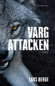 Vargattacken (e-bok) av Lars Berge