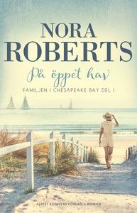 På öppet hav (e-bok) av Nora Roberts
