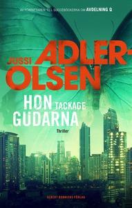 Hon tackade gudarna (e-bok) av Jussi Adler-Olse