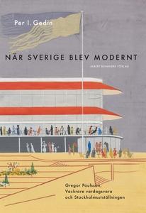 När Sverige blev modernt : Gregor Paulsson, Vac