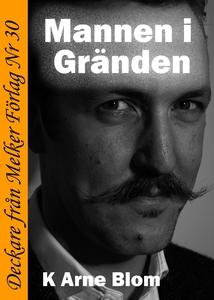 Mannen i Gränden (e-bok) av K Arne Blom