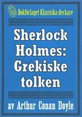 Sherlock Holmes: Äventyret med den grekiske tolken – Återutgivning av text från 1947