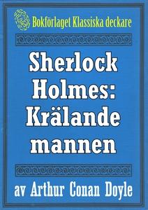 Sherlock Holmes: Äventyret med den krälande man
