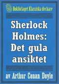 Sherlock Holmes: Äventyret med det gula ansiktet – Återutgivning av text från 1947