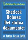 Sherlock Holmes: Äventyret med det stulna dokumentet – Återutgivning av text från 1918
