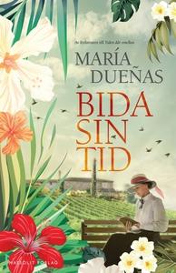 Bida sin tid (ljudbok) av Maria Duenas