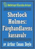 Sherlock Holmes: Äventyret med färghandlarens kassavalv – Återutgivning av text från 1927