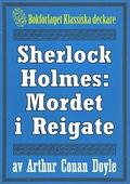 Sherlock Holmes: Äventyret med mordet i Reigate – Återutgivning av text från 1947