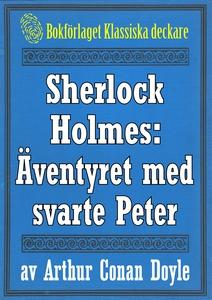 Sherlock Holmes: Äventyret med svarte Peter – Å