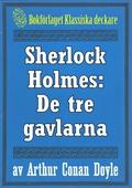 Sherlock Holmes: Äventyret med de tre gavlarna – Återutgivning av text från 1926