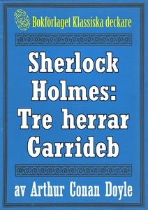 Sherlock Holmes: Äventyret med tre herrar Garri