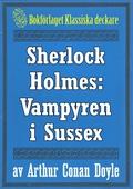 Sherlock Holmes: Äventyret med vampyren i Sussex