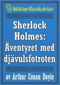 Sherlock Holmes: Äventyret med djävulsfotroten – Återutgivning av text från 1915