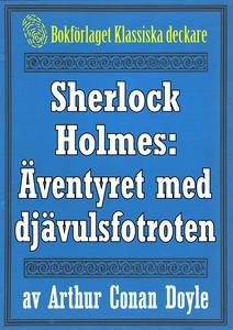Sherlock Holmes: Äventyret med djävulsfotroten
