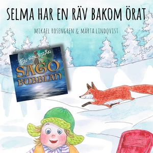 Selma har en räv bakom örat (ljudbok) av Mikael