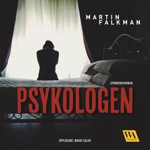 Psykologen (ljudbok) av Martin Falkman