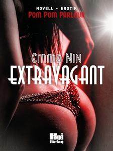 Extravagant (e-bok) av Emma Nin