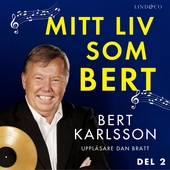 Mitt liv som Bert - Del 2