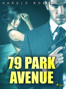 79 Park Avenue (e-bok) av Harold Robbins