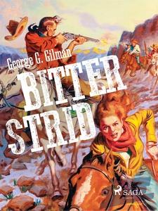 Bitter strid (e-bok) av George G. Gilman