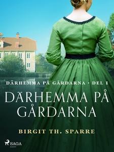 Därhemma på gårdarna (e-bok) av Birgit Th. Spar
