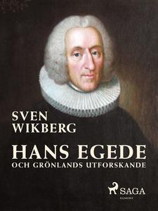 Hans Egede och Grönlands utforskande (e-bok) av