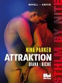 Attraktion - Diana : Riche S1E4