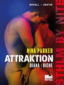 Attraktion - Diana : Riche S1E4 (e-bok) av Nina