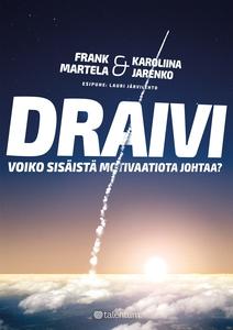Draivi (e-bok) av Lauri Järvilehto, Frank Marte