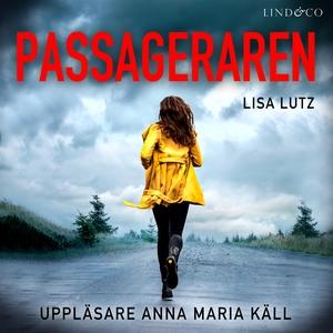 Passageraren (ljudbok) av Lisa Lutz